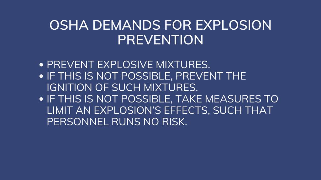 OSHA Demands for Explosion Prevention