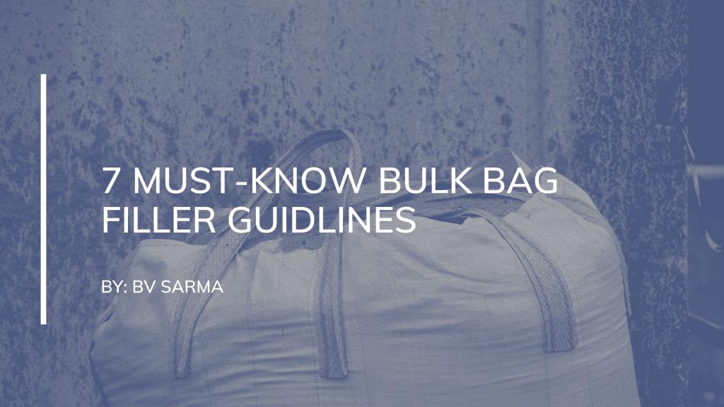 bulk bag filler guidelines